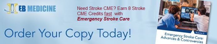 Emergency Stroke Care Advances And Controversies, Volume I (Stroke CME)
