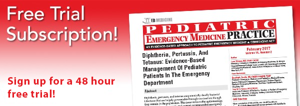 Sign Up For A Free Trial To Pediatric Emergency Medicine Practice