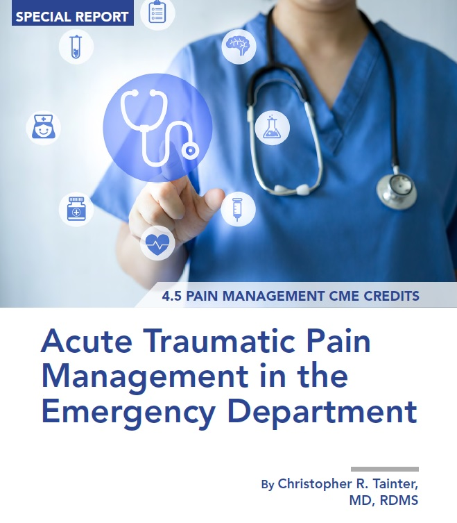 Acute Traumatic Pain Management in the Emergency Department
