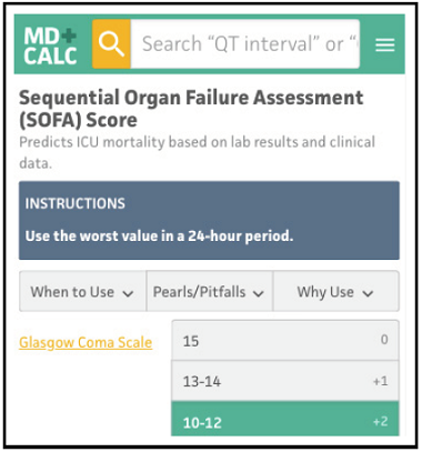 Sequential Organ Failure Assessment (SOFA) Score - Updates and Controversies in the Early Management of Sepsis and Septic Shock - Calculated Decisions