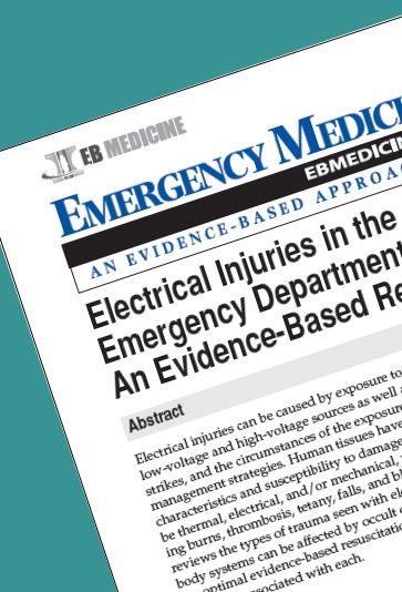Electrical Injuries in the Emergency Department An Evidence Based Review Emergency Medicine