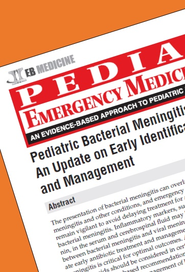 Pediatric Bacterial Meningitis An Update on Early Identification and Management Emergency Medicine