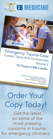 Emergency Trauma Care: Current Topics And Controversies, Volume II (Trauma CME)