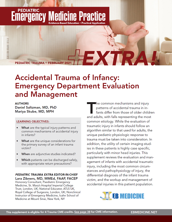 Accidental Trauma of Infancy: Emergency Department Evaluation and Management - Trauma EXTRA Supplement (Trauma CME)