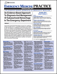 An Evidence-Based Approach To Diagnosis And Management Of Subarachnoid Hemorrhage In The Emergency Department (Stroke CME)