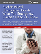Brief Resolved Unexplained Events: What The Emergency Clinician Needs To Know