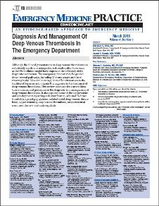 Diagnosis And Management Of Deep Venous Thrombosis In The Emergency Department
