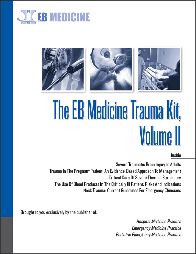 The EB Medicine Trauma Kit, Volume II