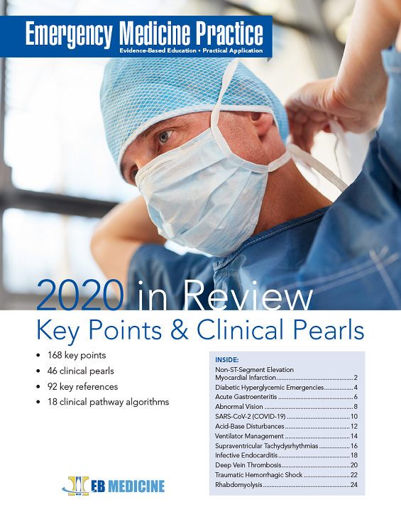 Emergency Medicine Practice 2020 in Review: Key Points & Clinical Pearls