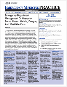 Emergency Department Management Of Mosquito-Borne Illness: Malaria, Dengue, And West Nile Virus