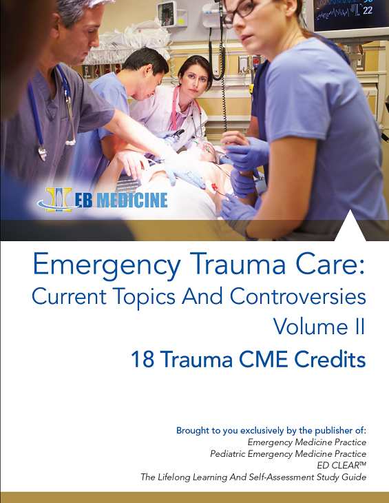 Emergency Trauma Care: Current Topics And Controversies