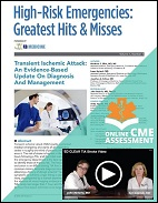 High-Risk Emergencies: Greatest Hits & Misses