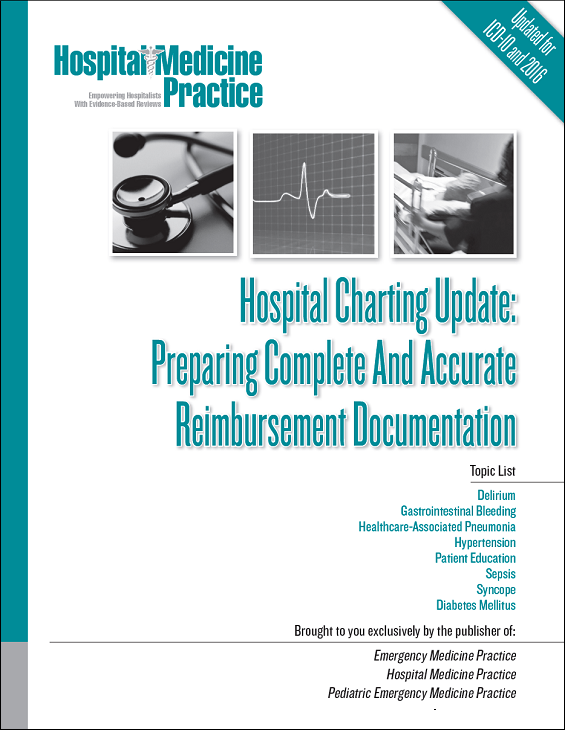 Hospital Charting Update: Preparing Complete And Accurate Reimbursement Documentation
