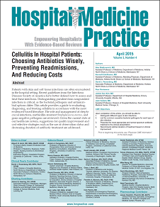 Cellulitis In Hospital Patients: Choosing Antibiotics Wisely, Preventing Readmissions, And Reducing Costs