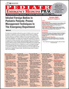 Inhaled Foreign Bodies In Pediatric Patients: Proven Management Techniques In The Emergency Department