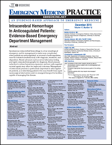 Intracerebral Hemorrhage In Anticoagulated Patients: Evidence-Based Emergency Department Management (Stroke CME)