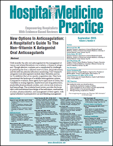 New Options In Anticoagulation: A Hospitalist's Guide To Non-Vitamin K Antagonist Oral Anticoagulants