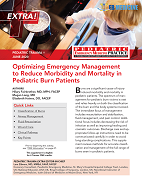 Optimizing Emergency Management to Reduce Morbidity and Mortality in Pediatric Burn Patients (Trauma CME)