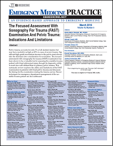 The Focused Assessment With Sonography For Trauma (FAST) Examination And Pelvic Trauma: Indications And Limitations (Trauma CME)