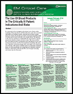The Use Of Blood Products In The Critically Ill Patient: Indications And Risks