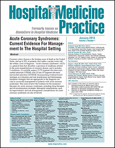 Acute Coronary Syndromes: Current Evidence For Management In The Hospital Setting
