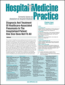 Diagnosis And Treatment Of Healthcare-Associated Pneumonia In The Hospitalized Patient: One Size Does Not Fit All